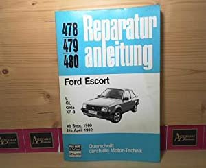 Ford Escort - L / GL / Ghia / XR-3 - ab September 1980 bis April 1982. (= ...