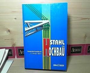 Stahl im Hochbau - Band 1: Anwenderhandbuch.: Behfar, S.M.R., Helmut