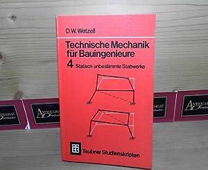Technische Mechanik für Bauingenieure - Band 4: Statisch unbestimmte Stabwerke (= Teubner ...