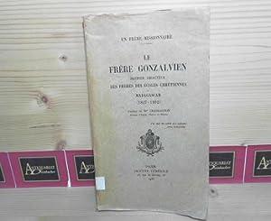 Le frere Gonzalvien - Premier Directeur des: Chassagnon, Hyacinthe: