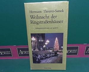 Weihnachten der Ringstrassenhäuser. - Weihnachtserzählungen und -gedichte.: Theurer-Samek...