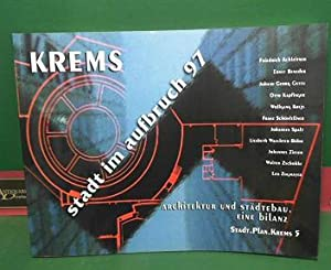 Krems - stadt im aufbruch 97. Architektur und Städtebau. Eine Bilanz. (= Stadt.Plan.Krems, 5)....