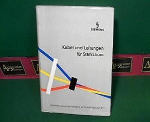 kabel und leitungen f r starkstrom von siemens ag hrsg siemens aktiengesellschaft berlin. Black Bedroom Furniture Sets. Home Design Ideas