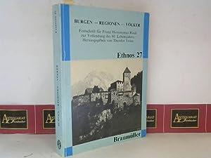 Burgen, Regionen, Völker - Festschrift für Franz Hieronymus Riedl zur Vollendung des 80....