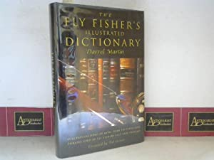 The Fly Fischers illustrated Dictonary - Full explanations of more than 350 terms and phrases use...