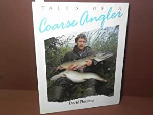Tales of a Coarse Angler.