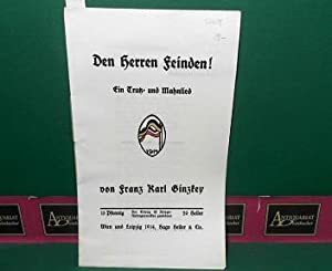 Den Herren Feinden - Ein Trutz- und: Ginzkey, Franz Karl: