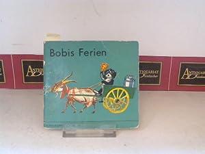 Bobis Ferien. (= Klein-Happybuch 28).: Probst, P.: