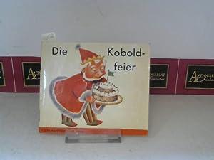 Die Koboldfeier. (= Klein-Happybuch 4).: Larissa, Maggy: