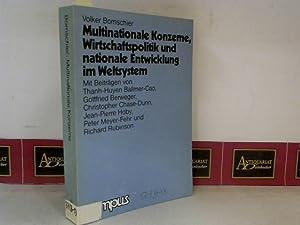 Multinationale Konzerne, Wirtschaftspolitik und nationale Entwicklung im: Bornschier Volker: