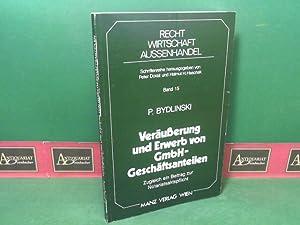 Veräußerung und Erwerb von GmbH-Geschäftsanteilen - Zugleich ein Beitrag zur ...