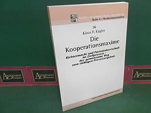 Die Kooperationsmaxime - Richtermacht und Parteienherrschaft im: Kugler, Klaus F.: