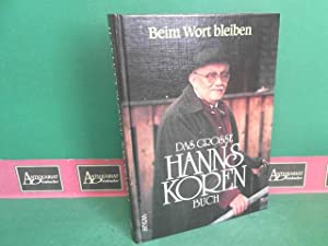 Beim Wort bleiben- Das grosse Hanns Koren Buch.: Koren, Hanns: