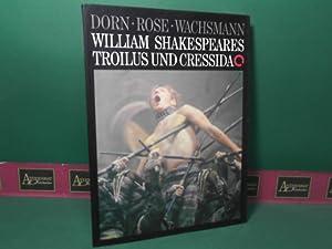 William Shakespeare's Troilus und Cressida.: Dorn, Dieter, Jürgen