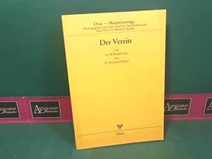 Der Verein. (= Orac-Musterverträge; Band 10).: Liehr, Willibald und Bernhard Stöberl: