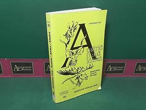 Austria - Afrika - Alaska. Geschichten rund um die Jagd. (= Hubertus-Bücherei, Band 40).: ...