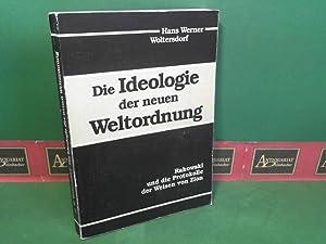 Die Ideologie der neuen Weltordnung - Rakowski und die Protokolle der Weisen von Zion.: Woltersdorf...