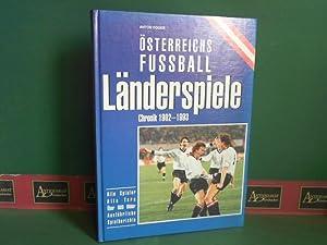 Österreichs Fussball-Länderspiele -Chronik 1902-1993. Alle Spieler, alle Tore, ausfü...