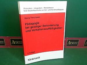 Pädagogik bei geistiger Behinderung und Verhaltensauffälligkeiten. Ein Kompendium fü...
