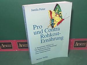 Pro und Contra Rohkost-Ernährung.: Jamila, Peiter: