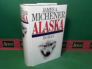 Alaska - Roman.: Michener, James A.: