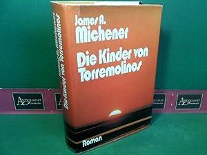Die Kinder von Torremolinos - Roman.: Michener, James A.: