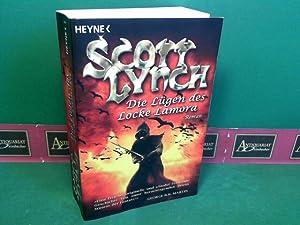 Die Lügen des Locke Lamora - Roman.: Lynch, Scott: