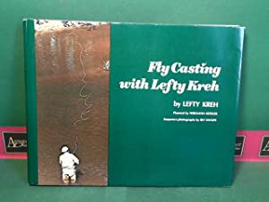 Fly Casting with Lefty Kreh - Planned by Hermann Kessler. Sequence Photographs by Irv Swope.