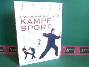 Das grosse Buch vom Kampfsport - Alle: Goodman, Fay: