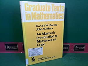 An algebraic introduction to mathematical logic. (=: Barnes, Donald W.