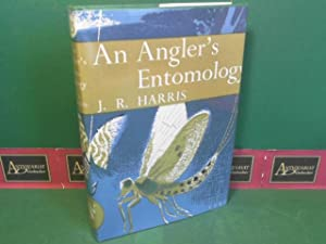 An Angler's Entomology. (= The new naturalist.).