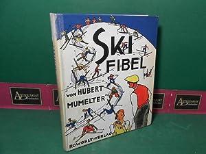 Ski-Fibel.: Mumelter, Hubert: