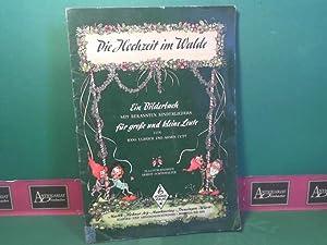 Die Hochzeit im Walde. Ein Bilderbuch mit: Ulbrich, Hans und