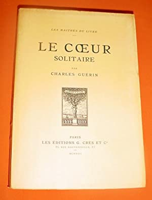 Le coeur solitaire.: GUERIN (Charles)