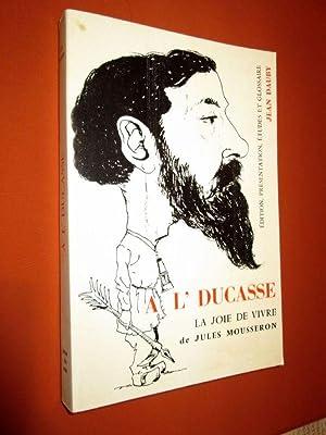 A l' Ducasse, la joie de vivre.: MOUSSERON Jules. DAUBY