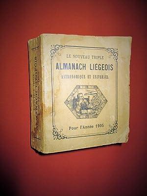 Le nouveau triple Almanach liégeois, astronomique et: LAENSBERG Mathieu -