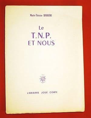 Le T. N. P. et nous.: SERRIERE Marie-Thérèse. VARDA