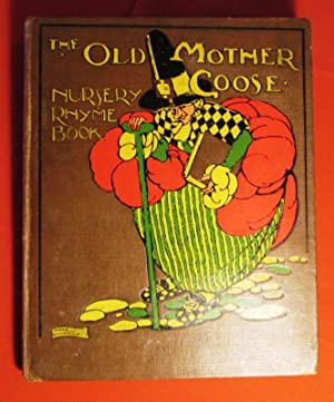 The old mother goose. Nursery rhyme book.: ANDERSON Anne.