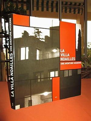 La Villa de Noailles, une aventure moderne.: François Carrassan