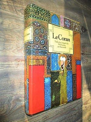 Le Coran Traduction intégrale des 114 Sourates: Mahomet Traduction et