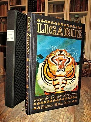 LIGABUE. Préface de Marino Mazzacurati, introduction critique: ZAVATTINI, Cesare