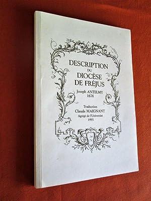 Description historique du Diocèse de Fréjus. Manuscrit: ANTELMY Joseph