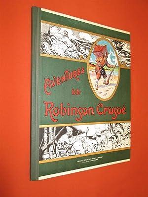 Aventures de Robinson Crusoé.- illustrées par THIRIET: DEFOE Daniel (ou