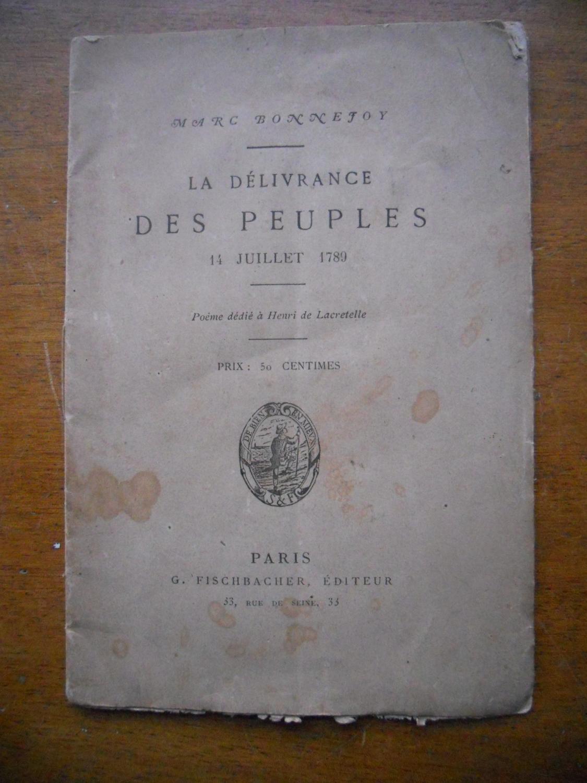 La Delivrance Des Peuples 14 Juillet 1789
