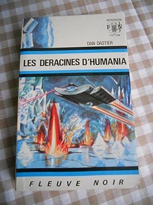 Les deracines d'Humania: Dan Dastier