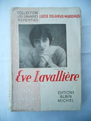 Eve Lavalliere: Lucie Delarue-Mardrus