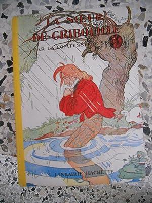 La soeur de Gribouille - Illustrations de: La Comtesse de