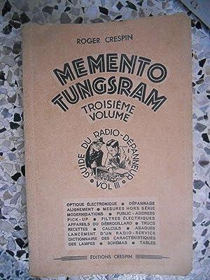 Memento Tungsram - Troisieme volume - Guide: Roger Crespin