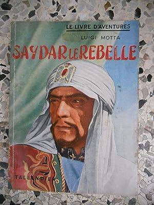 Saydar le rebelle: Luigi Motta