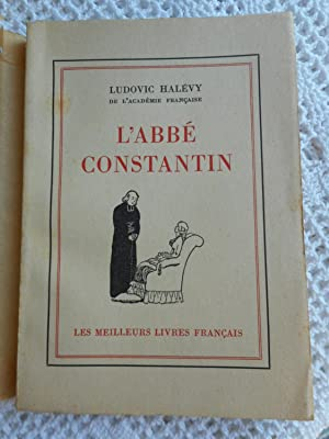 L'abbe Constantin: Ludovic Halevy
